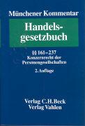 Cover-Bild zu Bd. 3: Konzernrecht der Personengesellschaften. §§ 161-237 - Münchener Kommentar zum Handelsgesetzbuch
