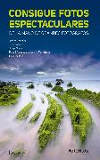 Cover-Bild zu Sierra, Jorge: Consigue fotos espectaculares (eBook)