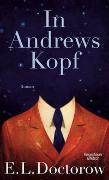 Cover-Bild zu Doctorow, E.L.: In Andrews Kopf