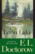 Cover-Bild zu Doctorow, E.L.: Loon Lake