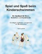 Cover-Bild zu Spiel und Spaß beim Kinderschwimmen von Lohfink, Tanja