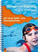 Cover-Bild zu Schwimm-Training - mehr als nur Bahnen ziehen von Reinschmidt, Christian