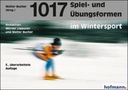 Cover-Bild zu 1017 Spiel- und Übungsformen im Wintersport von Lippuner, Werner