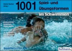 Cover-Bild zu Tausendundeine Spiel- und Übungsformen im Schwimmen von Bucher, Walter (Hrsg.)
