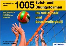 Cover-Bild zu 1005 Spiel- und Übungsformen im Volleyball und Beachvolleyball von Bucher, Walter (Hrsg.)