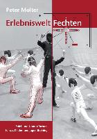 Cover-Bild zu Erlebniswelt Fechten (eBook) von Molter, Peter