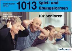 Cover-Bild zu 1013 Spiel- und Übungsformen für Senioren von Roth, Sabine