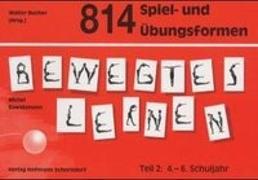 Cover-Bild zu 814 Spiel- und Übungsformen Bewegtes Lernen 2 von Bawidamann, Michel