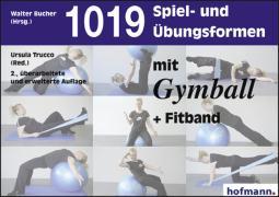 Cover-Bild zu Tausendundneunzehn (1019) Spiel- und Übungsformen mit dem Gymball von Bucher, Walter (Hrsg.)