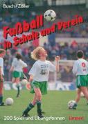 Cover-Bild zu Fussball in Schule und Verein von Busch, Wilhelm