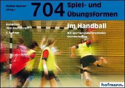 Cover-Bild zu 704 Spiel- und Übungsformen im Handball von Baumberger, Jürg