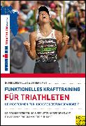 Cover-Bild zu Funktionelles Krafttraining für Triathleten (eBook) von Loos Miller, Ingrid