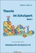 Cover-Bild zu Theorie im Schulsport - Band 2 von Bächle, Frank