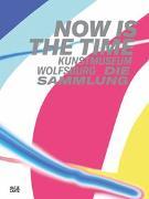 Cover-Bild zu Now Is The Time von Beitin, Andreas (Hrsg.)