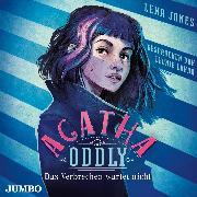 Cover-Bild zu Agatha Oddly. Das Verbrechen wartet nicht (Audio Download) von Jones, Lena