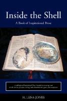 Cover-Bild zu Inside the Shell: A Book of Inspirational Prose von Jones, H. Lena