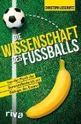 Cover-Bild zu Leischwitz, Christoph: Die Wissenschaft des Fußballs (eBook)