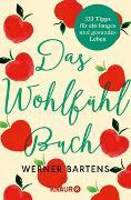 Cover-Bild zu Bartens, Werner: Das Wohlfühlbuch