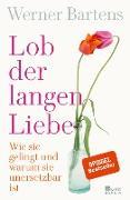Cover-Bild zu Bartens, Werner: Lob der langen Liebe (eBook)