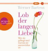 Cover-Bild zu Bartens, Werner: Lob der langen Liebe