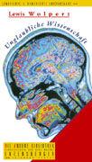 Cover-Bild zu Wolpert, Lewis: Unglaubliche Wissenschaft