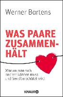 Cover-Bild zu Bartens, Werner: Was Paare zusammenhält (eBook)