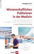 Cover-Bild zu Hall, George M. (Hrsg.): Wissenschaftliches Publizieren in der Medizin