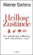 Cover-Bild zu Bartens, Werner: Heillose Zustände (eBook)