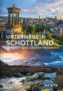 Cover-Bild zu Unterwegs in Schottland von KUNTH Verlag GmbH & Co. KG