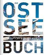 Cover-Bild zu Das Ostsee Buch von KUNTH Verlag GmbH & Co. KG