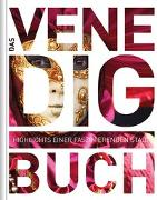 Cover-Bild zu Das Venedig Buch von KUNTH Verlag GmbH & Co. KG (Hrsg.)
