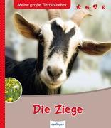 Cover-Bild zu Meine große Tierbibliothek: Die Ziege von Noblet, Jean