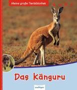 Cover-Bild zu Meine große Tierbibliothek: Das Känguru von Poschadel, Dr. Jens