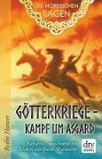 Cover-Bild zu Neuschaefer, Katharina: Die Nordischen Sagen. Götterkriege - Kampf um Asgard (eBook)