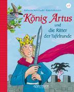 Cover-Bild zu Neuschaefer, Katharina: König Artus und die Ritter der Tafelrunde