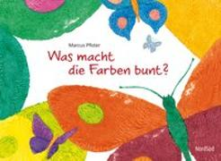 Cover-Bild zu Pfister, Marcus: Was macht die Farben bunt?