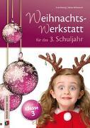 Cover-Bild zu Die Weihnachts-Werkstatt für das 3. Schuljahr von Willmeroth, Sabine