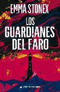 Cover-Bild zu Stonex, Emma: Los guardianes del faro (eBook)