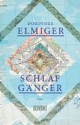 Cover-Bild zu Schlafgänger von Elmiger, Dorothee