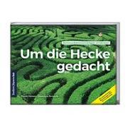 Cover-Bild zu Um die Hecke gedacht von Hansen, Reneé