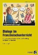 Cover-Bild zu Dialoge im Französischunterricht - 5./6. Lernjahr von Büttner, Patrick