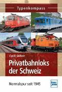 Cover-Bild zu Privatbahnloks der Schweiz von Seifert, Cyrill