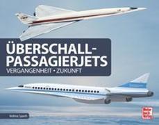 Cover-Bild zu Überschall-Passagierjets von Spaeth, Andreas