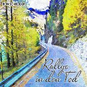 Cover-Bild zu Schröder, Ron: Rallye in den Tod (Audio Download)