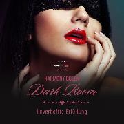 Cover-Bild zu Queen, Harmony: Unverhoffte Erfüllung - Dark Room, (ungekürzt) (Audio Download)