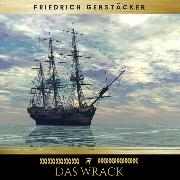 Cover-Bild zu Das Wrack (Audio Download) von Gerstäcker, Friedrich