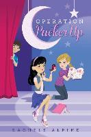 Cover-Bild zu Alpine, Rachele: Operation Pucker Up