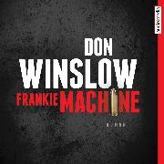 Cover-Bild zu Frankie Machine (Audio Download) von Winslow, Don
