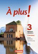 Cover-Bild zu À plus! 3. Méthode intensive. Charnières. Carnet d'activités. Lehrerfassung von Héloury, Michèle