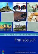 Cover-Bild zu Spiele zur Unterrichtsgestaltung - Französisch von Mockenhaupt, Jennifer
